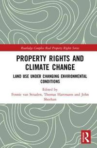 Property Rights and Climate Change: Land-Use Under Changing Environmental Conditions