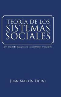 Teor a de Los Sistemas Sociales