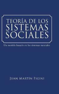 Teoría De Los Sistemas Sociales