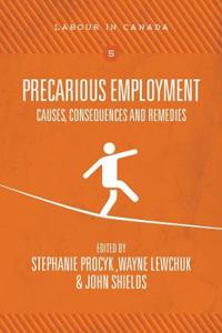 Precarious Employment: Causes, Consequences and Remedies
