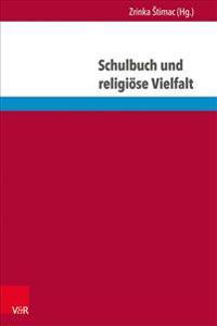 Schulbuch Und Religiose Vielfalt: Interdisziplinare Perspektiven