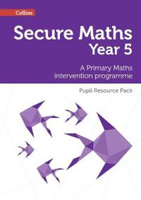 Secure Year 5 Maths Pupil Resource Pack