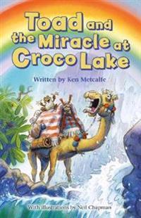 Toad and the Miracle at Croco Lake