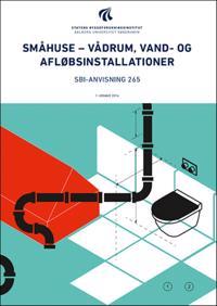Småhuse - vådrum, vand- og afløbsinstallationer
