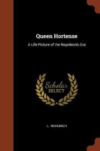 Queen Hortense