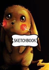 Sketchbook: Saddest Picachu: 120 Pages of 7 X 10 Blank Paper for Drawing, Doodling or Sketching (Sketchbooks)