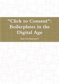 """Click to Consent"": Boilerplates in the Digital Age"