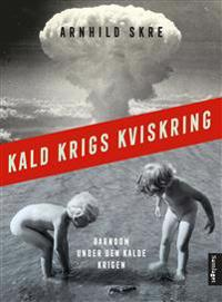Kald krigs kviskring - Arnhild Skre pdf epub