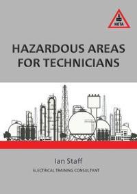 Hazardous Areas for Technicians