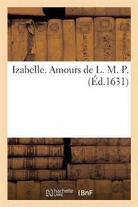 Izabelle. Amours de L. M. P.