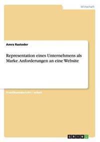 Representation Eines Unternehmens ALS Marke. Anforderungen an Eine Website