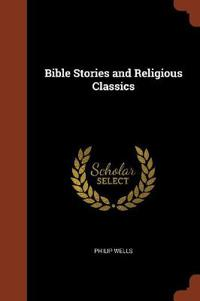 Bible Stories and Religious Classics