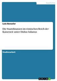 Die Staatsfinanzen Im Romischen Reich Der Kaiserzeit Unter Didius Iulianus