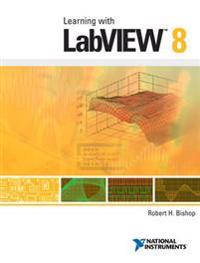 Learning with LabVIEW 8 & LabVIEW 8.6 Student Edition Software