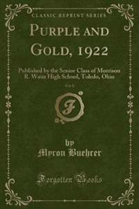 Purple and Gold, 1922, Vol. 8