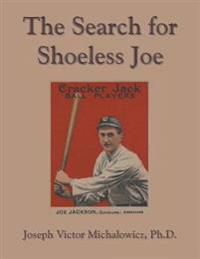 The Search for Shoeless Joe