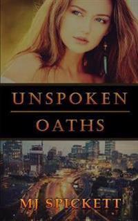 Unspoken Oaths