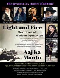 Light and Fire: Sex Lives of Modern Dynasties