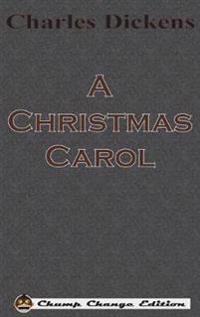 A Christmas Carol (Chump Change Edition)