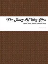 The Story of My Lies