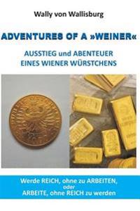 Adventures of a Weiner - Ausstieg Und Abenteuer Eines Wiener Wurstchens