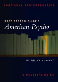 Bret Easton Ellis's American Psycho