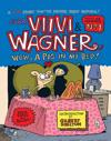 VIIVI & Wagner: Wow, a Pig in My Bed!