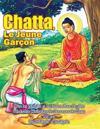 Chatta, Le Jeune Garacon