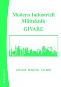 Modern Industriell Mätteknik