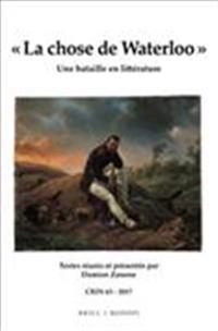 La Chose de Waterloo: Une Bataille En Litterature