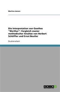 Die Interpretation Von Goethes Werther