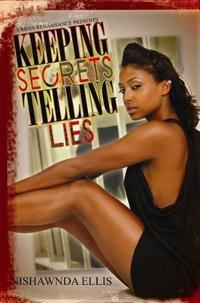Keeping Secrets, Telling Lies
