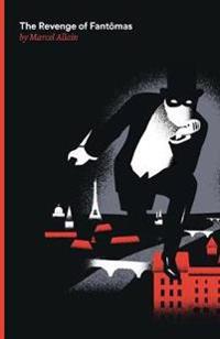 The Revenge of Fantomas