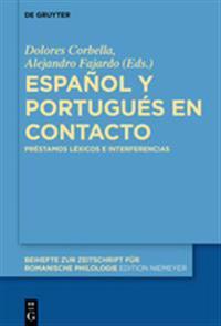 Español Y Portugués En Contacto: Préstamos Léxicos E Interferencias