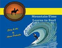 Mountain-Time Learns to Surf