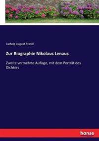 Zur Biographie Nikolaus Lenaus