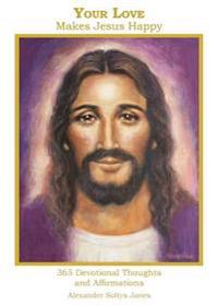 Your Love Makes Jesus Happy