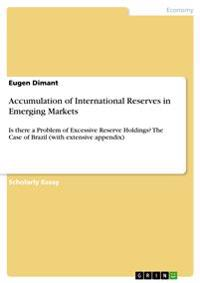 Accumulation of International Reserves in Emerging Markets
