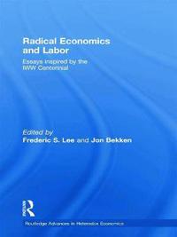 Radical Economics and Labor