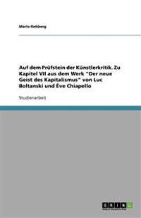 Auf Dem Prufstein Der Kunstlerkritik. Zu Kapitel VII Aus Dem Werk 'Der Neue Geist Des Kapitalismus' Von Luc Boltanski Und Eve Chiapello
