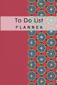 To Do List Planner: Time Management List Notebook Diary Remember Daily Schedule Record School Home Office Size 6x9 Inch 100 Pages