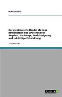 Der Elektronische Handel ALS Neue Betriebsform Des Einzelhandels