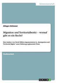 Migration Und Territorialbesitz - Worauf Gibt Es Ein Recht?