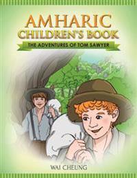 Amharic Children's Book: The Adventures of Tom Sawyer
