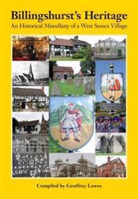Billingshurst's Heritage