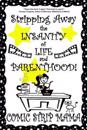 Stripping Away the Insanity of Life and Parenthood!: Volume I