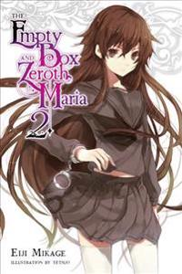 The Empty Box and Zeroth Maria, Vol. 2 (light novel)