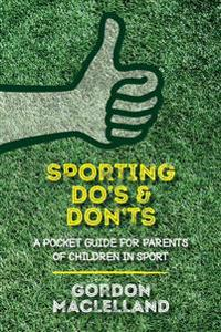 Sporting Do's & Don'ts
