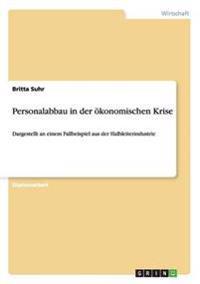Personalabbau in Der Okonomischen Krise