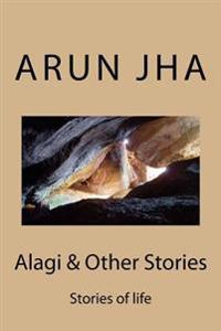 Alagi & Other Stories: Stories of Life